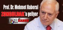 Prof. Dr. Mehmet Haberal Zonguldak'a geliyor…