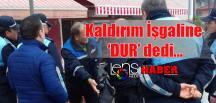 """""""KALDIRIM İŞGALİNE """"DUR"""" DEDİ…"""""""