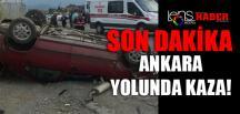 Ankara Yolunda Kaza!
