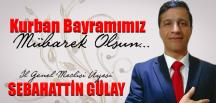 Sebahattin Gülay'dan bayram mesajı