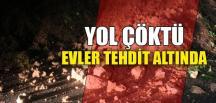 EVLER TEHDİT ALTINDA