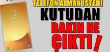 TELEFON ALMAK İSTEDİ, KUTUDAN BAKIN NE ÇIKTI!