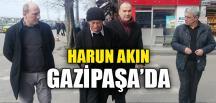 HARUN AKIN GAZİPAŞA'DA