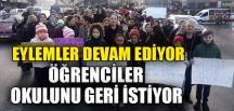 EYLEMLER DEVAM EDİYOR