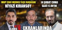 NİYAZİ KIRANSOY LENS TV'DE SORULARI YANITLAYACAK