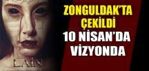 ZONGULDAK'TA ÇEKİLDİ, 10 NİSAN'DA VİZYONDA
