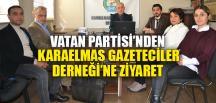 VATAN PARTİSİ'NDEN KGD'YE ZİYARET