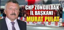 CHP ZONGULDAK'TA YENİ İL BAŞKANI MURAT PULAT OLDU