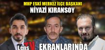NİYAZİ KIRANSOY LENS TV'DE