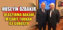 ÖZBAKIR'DAN TURHAN'A ANLAMLI ZİYARET