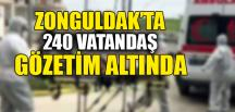 240 VATANDAŞ GÖZETİM ALTINDA