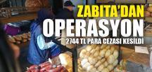 ZABITA'DAN FIRINLARA OPERASYON…