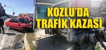 KOZLU'DA TRAFİK KAZASI