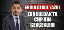 ZONGULDAK'TA CHP'NİN GERÇEKLERİ