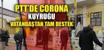 PTT'DE CORONA KUYRUĞU