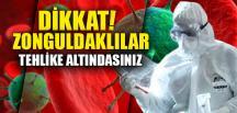 ZONGULDAKLILAR TEHLİKE ALTINDASINIZ