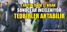 TEDBİRLER ARTABİLİR