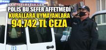 POLİS BU SEFER AFFETMEDİ