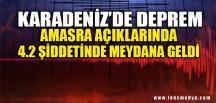 KARADENİZ'DE DEPREM