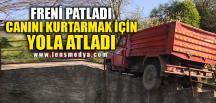 CANINI KURTARMAK İÇİN YOLA ATLADI