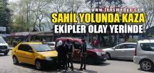 SAHİL YOLUNDA KAZA