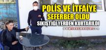 POLİS VE İTFAİYE SEFERBER OLDU