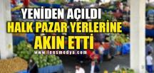 HALK PAZAR YERLERİNE AKIN ETTİ