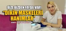 """BİZE BİZDEN FAYDA VAR"""