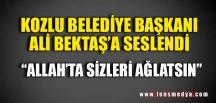 """ALLAH'TA SİZLERİ AĞLATSIN"""