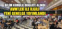 AVM'LER İLE İLGİLİ YENİ GENELGE