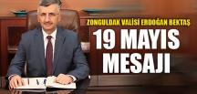 VALİ BEKTAŞ'IN 19 MAYIS MESAJI