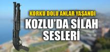 KOZLU'DA SİLAH SESLERİ