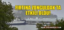 ZONGULDAK'TA FIRTINA ETKİLİ OLDU