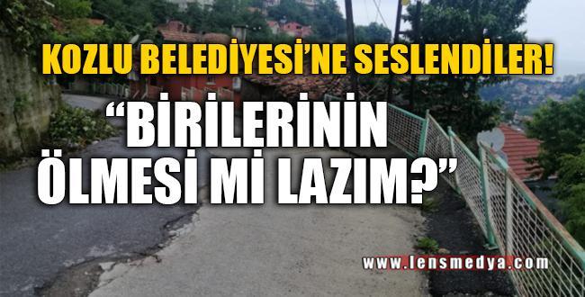 """""""BİRİLERİNİN ÖLMESİ Mİ LAZIM?"""